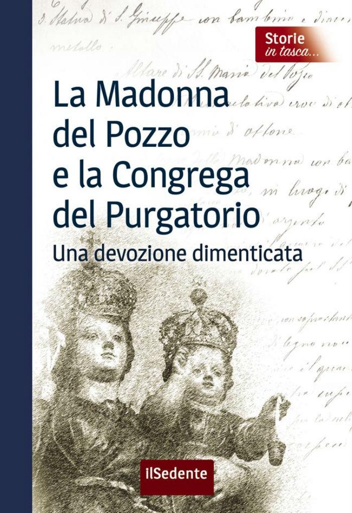La Madonna del Pozzo e la Congrega del Purgatorio