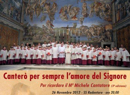 Canterò per sempre l'amore del signore. Terza rassegna di canto liturgico in memoria del Maestro Michele Cantatore.