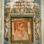 """Presentazione del libro """"Il Santuario della Madonna delle Grazie a Ruvo di Puglia"""""""