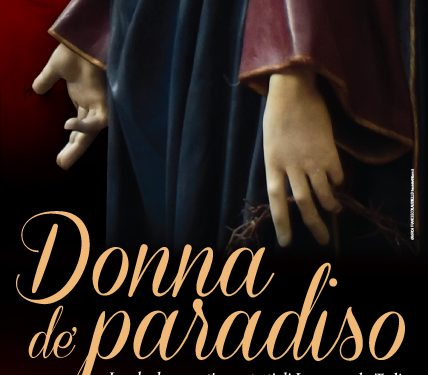 """L'ASSOCIAZIONE NOIXVOI PRESENTA """"DONNA DE PARADISO"""""""