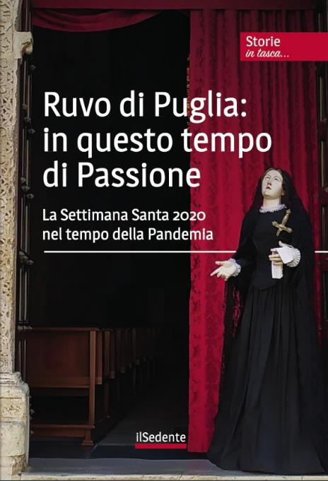 Ruvo di Puglia: in questo tempo di Passione